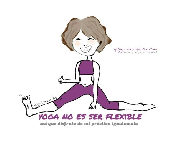 yoga no flexible español YoguineandoT